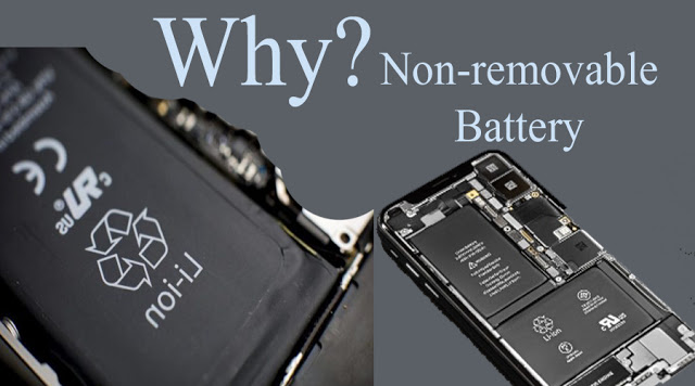 why non-removable battery in smartphones